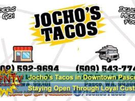 Jocho's Tacos in Downtown Pasco WA Staying Open Through Loyal Customers