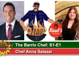 The Barrio Chef S1-E1 Chef Anna Salazar