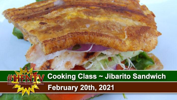 Cooking Class ~ Jibarito Sandwich ~ Feb 20th, 2021